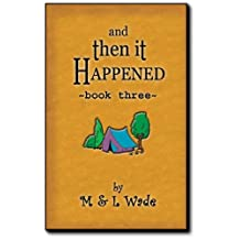 And Then It Happened - Book 3