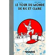 TOUR DU MONDE DE RIC ET CLAIRE (LE)