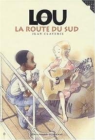 Little Lou, numéro 2 : La Route du Sud par Jean Claverie