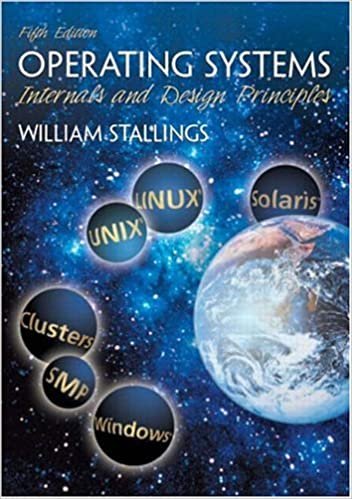 Operating Systems Internals And Design Principles 5th Edition Goal Series Stallings William 9780131479548 Amazon Com Books