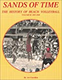 Download Sands of Time: The History of Beach Volleyball, Vol. 1: 1895-1969 in PDF ePUB Free Online
