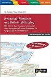 Heilmittel-Richtlinie und Heilmittel-Katalog: Mit ICD-10 Zuordnungen, besonderen Verordnungsbedarfen und Diagnosen für langfristigen Heilmittelbedarf Stand Januar 2017 (praxismanagement professionell)
