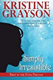Simply Irresistible, Kristine Grayson, 0615477895