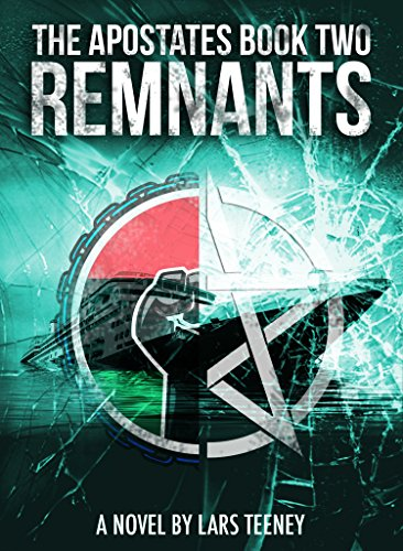 The Apostates Book Two: Remnants by [Teeney, Lars]