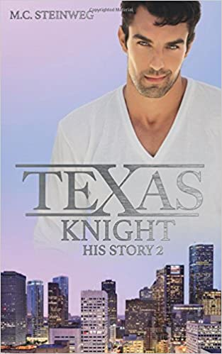 Texas Knight - His Story 2