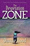 The Desperation Zone, Dannie Hood, 1581691394