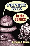 Private Eyes in the Comics, John A. Dinan, 159393002X
