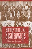 South Carolina Scalawags, Hyman Rubin, 157003625X