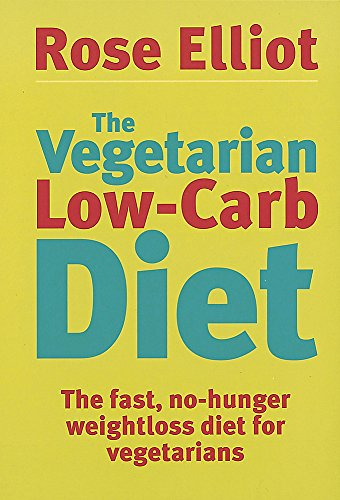 The Vegetarian Low Carb Diet (Low Carb Diet No Exercise Weight Loss)