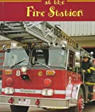 At the Fire Station, Carol Greene, 1567662897