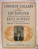 img - for Chinese Lullaby 1919 Sheet Music East Is West book / textbook / text book