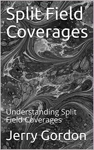 Split Field Coverages: Understanding Split Field - Split Nut
