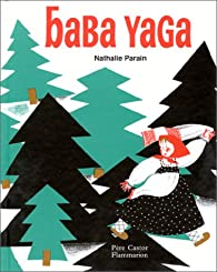 Baba Yaga par Nathalie Parain