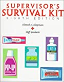 img - for Supervisor's Survival Kit: Your First Step Into Management by Elwood N. Chapman (1998-06-26) book / textbook / text book
