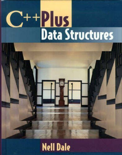 C++ Plus Data Structures (Jones and Bartlett Series in Computer Science) by Nell Dale (1998-07-03)