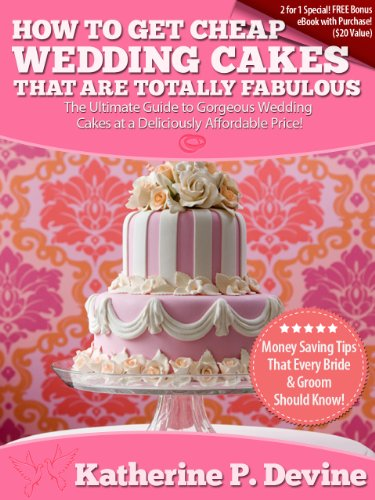 How To Have A Cheap Wedding.How To Get Cheap Wedding Cakes That Are Totally Fabulous