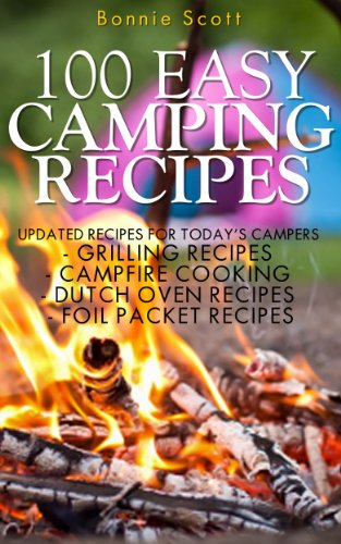 100 Easy Camping Recipes by Bonnie Scott