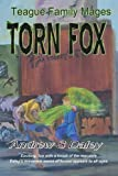 Torn Fox: Teague Family Mages - Book 1
