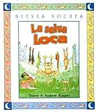 La Selva Loca, Tracey Rogers and Andrew Rogers, 9580446334