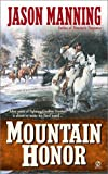 img - for Mountain Honor book / textbook / text book