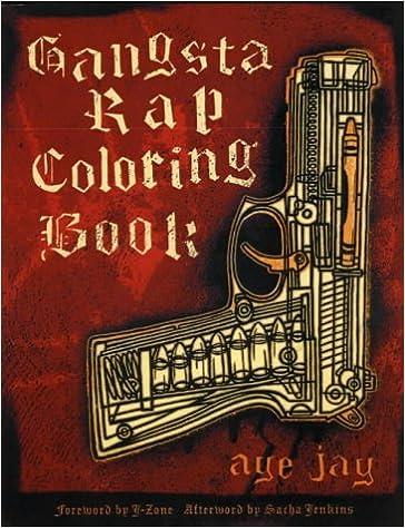 GANGSTA RAP COLORING BOOK Amazoncouk Aye Jay Morano 9780867196047 Books
