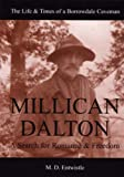 Millican Dalton: A Search for Romance and Freedom by Matthew David Entwistle front cover