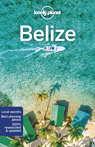 Pdf Travel Lonely Planet Belize (Travel Guide)