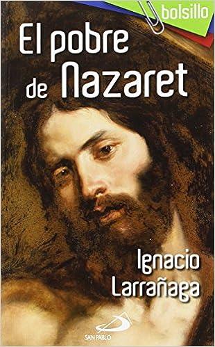 Descargar gratis ebook portugues El pobre de Nazaret (bolsillo) PDF