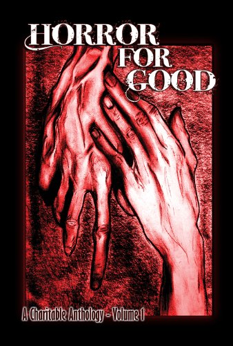 (Horror For Good - A Charitable Anthology)