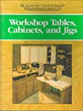 img - for Workshop Tables, Cabinets, and Jigs (Build-It-Better-Yourself Woodworking Pro) book / textbook / text book