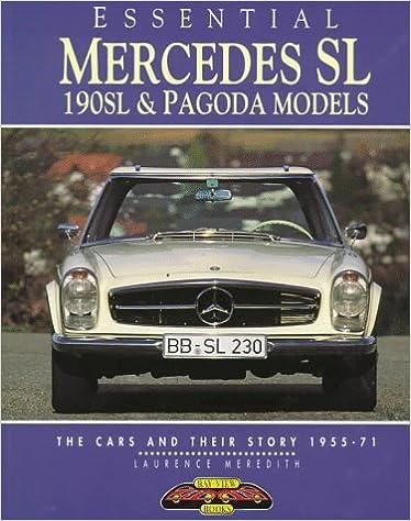 Essential Mercedes-Benz Sl: 190Sl & Pagoda Models : The Cars
