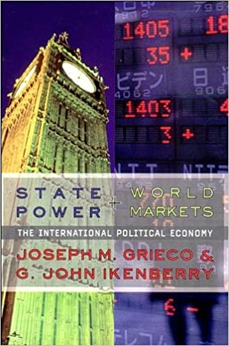 State Power and World Market (text only) by J.M.Grieco.G.J.Ikenberry