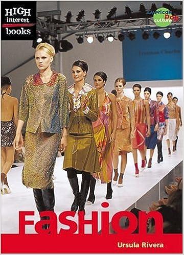 Fashion High Interest Books American Pop Culture By Ursula Rivera 2004 09 05 Amazon Com Books