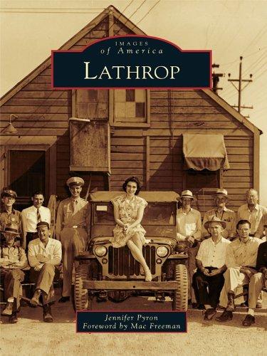 Lathrop (Images of America) - Stockton Francisco San