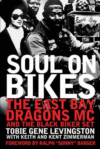 Soul On Bikes  The East Bay Dragons Mc And The Black Biker Set