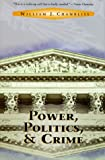 Power, Politics and Crime, William J. Chambliss, 0813334861