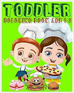 Toddler Coloring Book Age 1 3 Super Coloring Book Jumbo Coloring Book Early Learning Activity Book For Kids Color By Number Find Differences Games Dot To Dot Games And Mazes Rainnie Smith