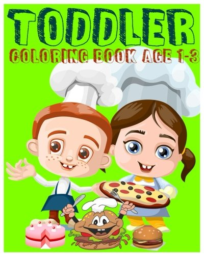 Toddler Coloring Book Age 1 3 Super Coloring Book Jumbo Coloring Book Early Learning Activity Book For Kids Color By Number Find Differences Games Dot To Dot Games And Mazes Rainnie Smith 9781540652645 Amazon Com Books