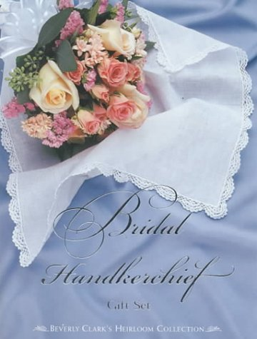 Bridal Handkerchief Gift Set (Miniature Editions) (Beverly Book Miniature Clark)