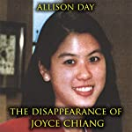 The Disappearance of Joyce Chiang | Allison Day