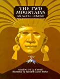 The Two Mountains, Eric A. Kimmel, 082341504X