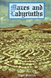 Mazes and Labyrinths, Nigel Pennick, 0709055080