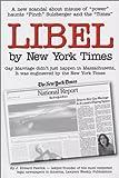 Libel by New York Times, J. Edward Pawlick, 0974667005