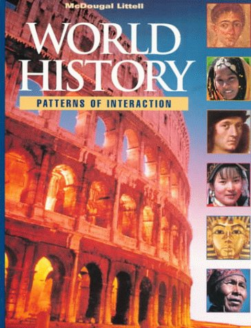 McDougal Littell World History: Patterns of Interaction: Student Edition Grades 9-12 1999