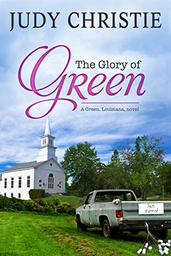 The Glory of Green (The Green Series Book - Glory Series