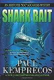 """Shark Bait (An Aristotle """"Soc"""" Socarides Mystery) (Volume 8)"""