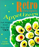Retro recipes - Appetizers - Fab Finger Food from the '50s