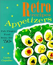 Appetizers: Fab Finger Food from the '50s (Retro Recipes)
