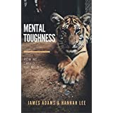 Mental Toughness: A CherryTree Style Book (mental strength,mental toughness for success,mind strength,mental toughness navy seal,mental fortitude,mental toughness training)