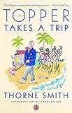 Topper Takes a Trip, Thorne Smith, 0375753079